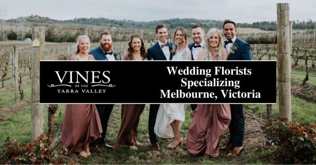 wedding florists specializing melbourne, victoria vines