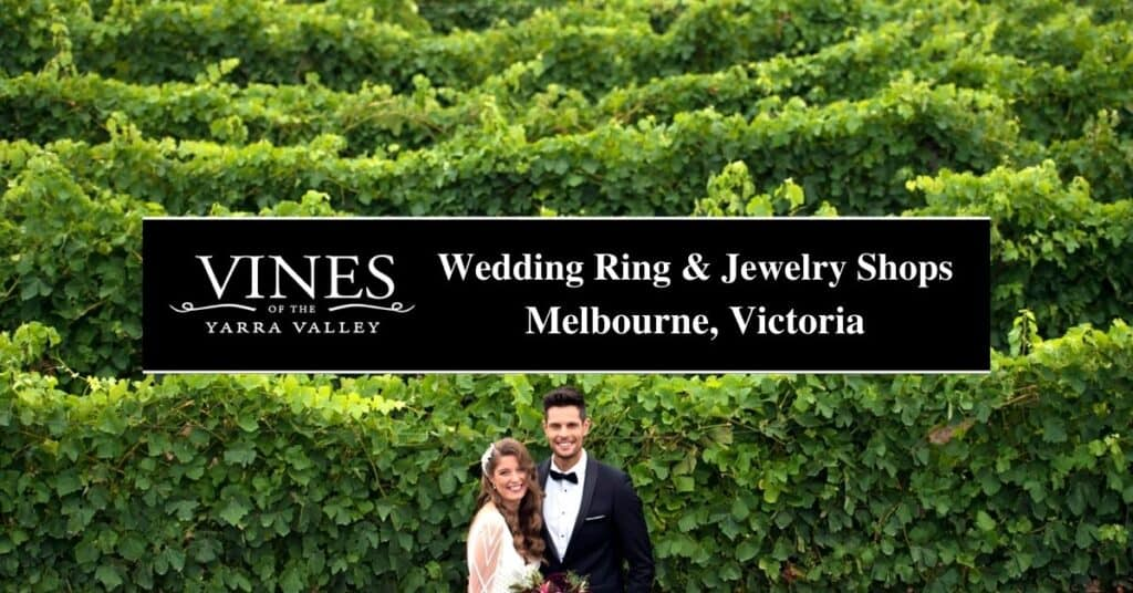 wedding ring & jewelry shops melbourne, victoria vines