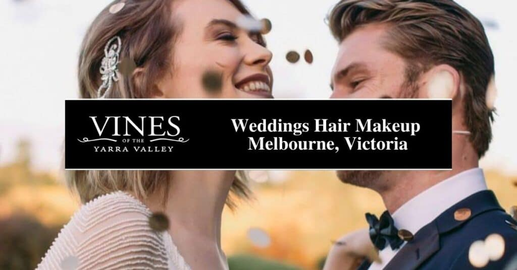 weddings hair makeup melbourne, victoria vines