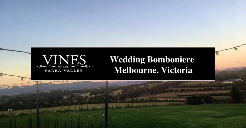 wedding bomboniere melbourne, victoria vines
