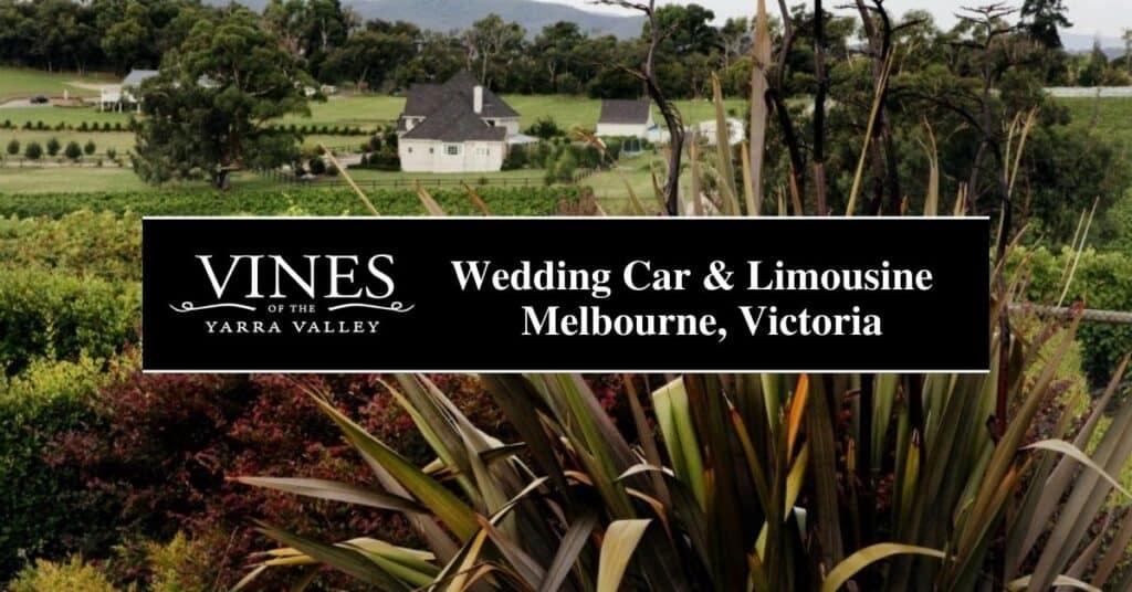 wedding car & limousine melbourne, victoria vines