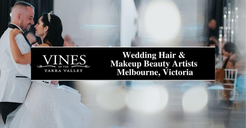 wedding hair & makeup beauty artists melbourne, victoria vines