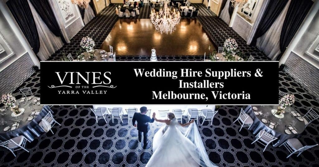 wedding hire suppliers & installers melbourne, victoria vines