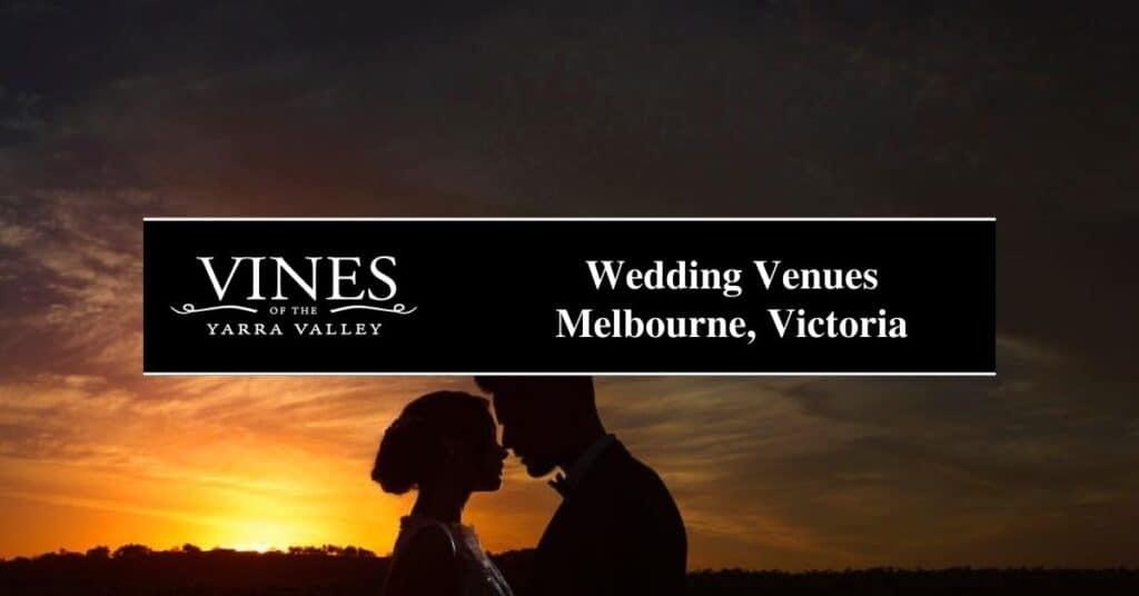 wedding venues melbourne, victoria vines