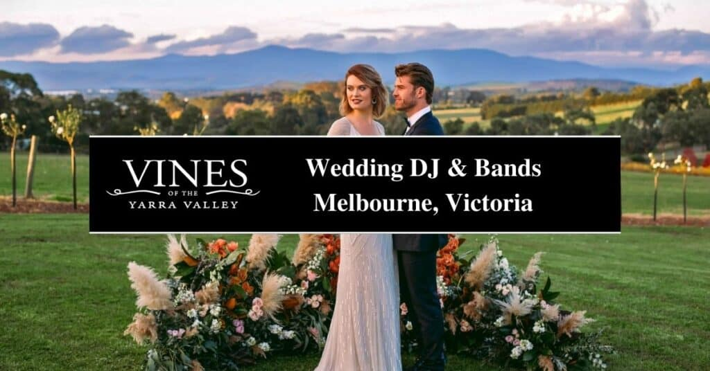wedding dj & bands melbourne, victoria vines