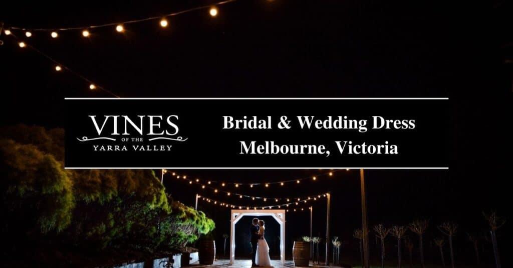 bridal & wedding dress melbourne, victoria vines