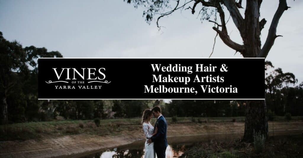 wedding hair & makeup artists melbourne, victoria vines