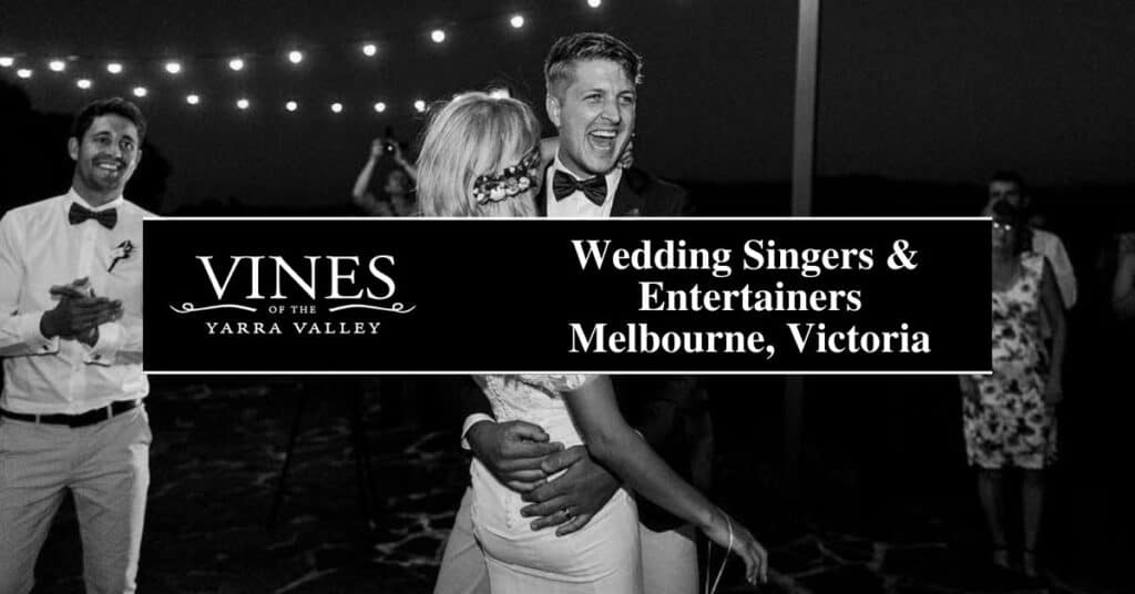 wedding singers & entertainers melbourne, victoria vines